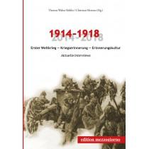 1914–1918. Erster Weltkrieg – Kriegserinnerung – Erinnerungskultur
