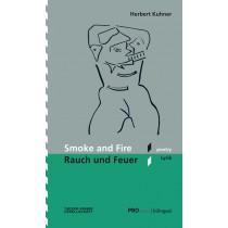 Smoke and Fire/Rauch und Feuer